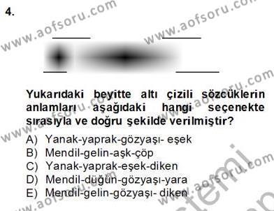 XVII. Yüzyıl Türk Edebiyatı Dersi 2013 - 2014 Yılı Dönem Sonu Sınavı 4. Soru
