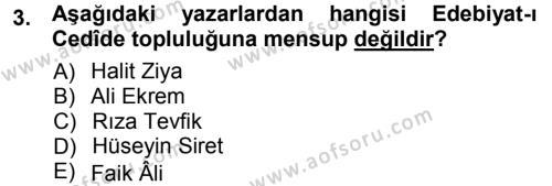II. Abdülhamit Dönemi Türk Edebiyatı Dersi 2012 - 2013 Yılı (Vize) Ara Sınav Soruları 3. Soru