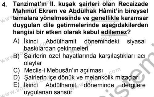 II. Abdülhamit Dönemi Türk Edebiyatı Dersi 2012 - 2013 Yılı (Vize) Ara Sınav Soruları 4. Soru