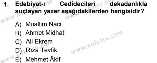 II. Abdülhamit Dönemi Türk Edebiyatı Dersi 2012 - 2013 Yılı (Final) Dönem Sonu Sınav Soruları 1. Soru