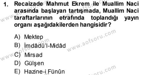 II. Abdülhamit Dönemi Türk Edebiyatı Dersi 2013 - 2014 Yılı (Vize) Ara Sınav Soruları 1. Soru