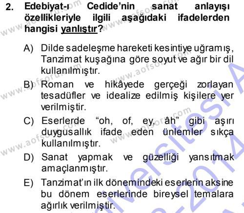 II. Abdülhamit Dönemi Türk Edebiyatı Dersi 2013 - 2014 Yılı (Vize) Ara Sınav Soruları 2. Soru