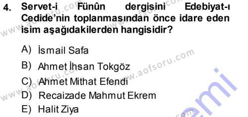 II. Abdülhamit Dönemi Türk Edebiyatı Dersi 2013 - 2014 Yılı (Vize) Ara Sınav Soruları 4. Soru