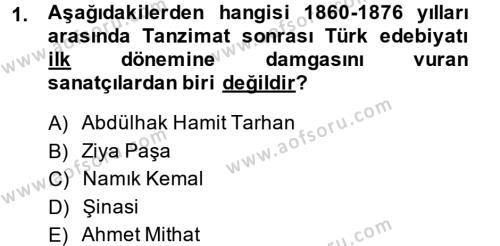 II. Abdülhamit Dönemi Türk Edebiyatı Dersi 2014 - 2015 Yılı (Vize) Ara Sınav Soruları 1. Soru