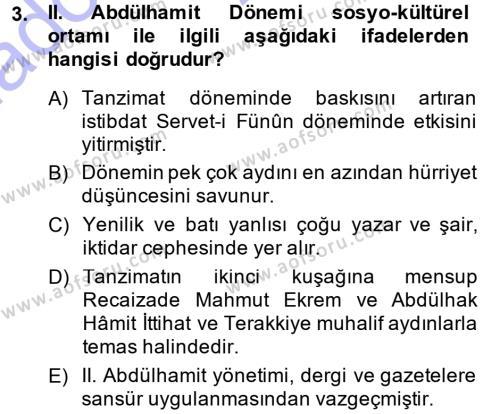 II. Abdülhamit Dönemi Türk Edebiyatı Dersi 2014 - 2015 Yılı (Vize) Ara Sınav Soruları 3. Soru