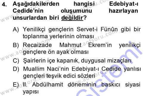 II. Abdülhamit Dönemi Türk Edebiyatı Dersi 2014 - 2015 Yılı (Vize) Ara Sınav Soruları 4. Soru