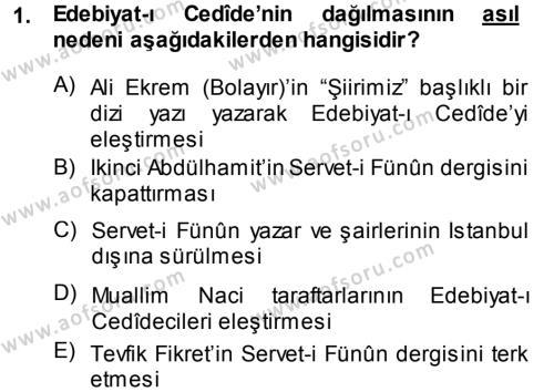 II. Abdülhamit Dönemi Türk Edebiyatı Dersi 2014 - 2015 Yılı (Final) Dönem Sonu Sınav Soruları 1. Soru