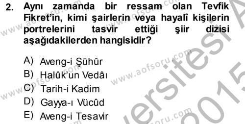 II. Abdülhamit Dönemi Türk Edebiyatı Dersi 2014 - 2015 Yılı (Final) Dönem Sonu Sınav Soruları 2. Soru