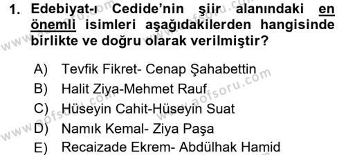 II. Abdülhamit Dönemi Türk Edebiyatı Dersi 2015 - 2016 Yılı Tek Ders Sınav Soruları 1. Soru