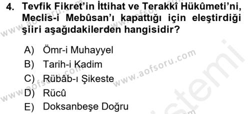 II. Abdülhamit Dönemi Türk Edebiyatı Dersi 2015 - 2016 Yılı Tek Ders Sınav Soruları 4. Soru