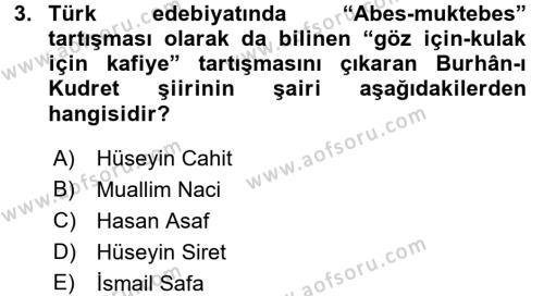 II. Abdülhamit Dönemi Türk Edebiyatı Dersi 2016 - 2017 Yılı (Vize) Ara Sınav Soruları 3. Soru