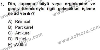 Türk Edebiyatının Mitolojik Kaynakları Dersi 2013 - 2014 Yılı Dönem Sonu Sınavı 1. Soru