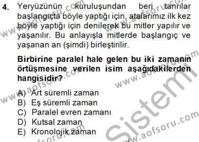 Türk Edebiyatının Mitolojik Kaynakları Dersi 2014 - 2015 Yılı Ara Sınavı 4. Soru