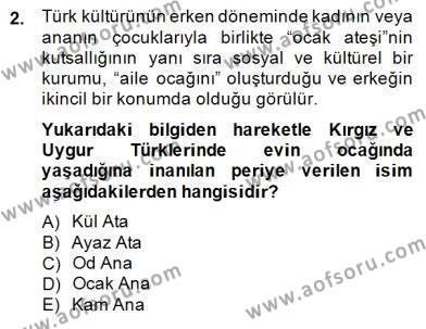 Türk Edebiyatının Mitolojik Kaynakları Dersi 2014 - 2015 Yılı Dönem Sonu Sınavı 2. Soru