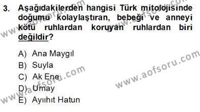 Türk Edebiyatının Mitolojik Kaynakları Dersi 2014 - 2015 Yılı Dönem Sonu Sınavı 3. Soru