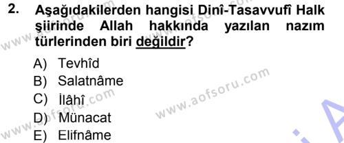 Türk Dili ve Edebiyatı Bölümü 5. Yarıyıl Türk Halk Şiiri Dersi 2013 Yılı Güz Dönemi Dönem Sonu Sınavı 2. Soru