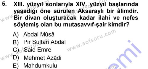 Türk Dili ve Edebiyatı Bölümü 5. Yarıyıl Türk Halk Şiiri Dersi 2013 Yılı Güz Dönemi Dönem Sonu Sınavı 5. Soru