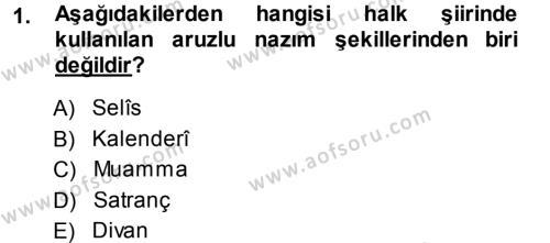 Türk Dili ve Edebiyatı Bölümü 5. Yarıyıl Türk Halk Şiiri Dersi 2014 Yılı Güz Dönemi Ara Sınavı 1. Soru