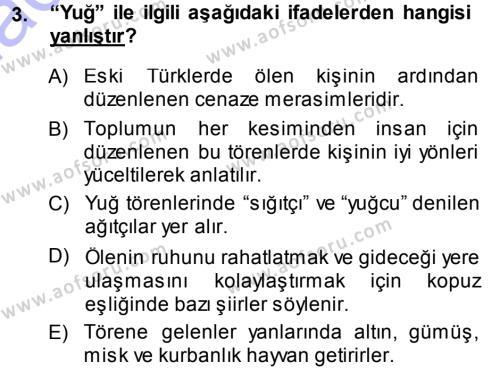 Türk Dili ve Edebiyatı Bölümü 5. Yarıyıl Türk Halk Şiiri Dersi 2014 Yılı Güz Dönemi Ara Sınavı 3. Soru