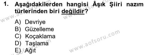 Türk Halk Şiiri Dersi 2013 - 2014 Yılı (Final) Dönem Sonu Sınav Soruları 1. Soru