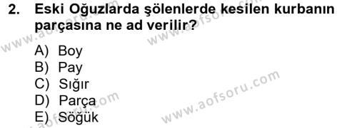 Türk Dili ve Edebiyatı Bölümü 5. Yarıyıl Türk Halk Şiiri Dersi 2014 Yılı Güz Dönemi Dönem Sonu Sınavı 2. Soru