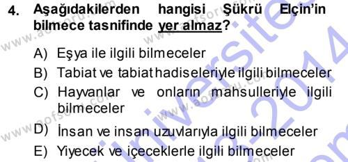 Türk Dili ve Edebiyatı Bölümü 5. Yarıyıl Türk Halk Şiiri Dersi 2014 Yılı Güz Dönemi Dönem Sonu Sınavı 4. Soru