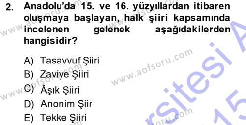 Türk Halk Şiiri Dersi 2014 - 2015 Yılı (Vize) Ara Sınav Soruları 2. Soru