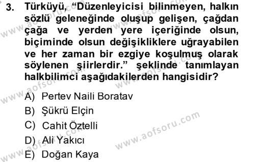 Türk Halk Şiiri Dersi 2014 - 2015 Yılı (Final) Dönem Sonu Sınav Soruları 3. Soru