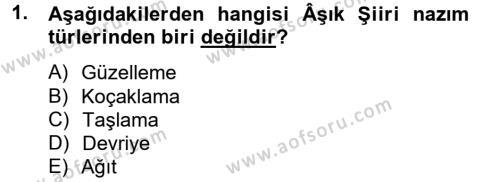 Türk Halk Şiiri Dersi 2014 - 2015 Yılı Tek Ders Sınav Soruları 1. Soru