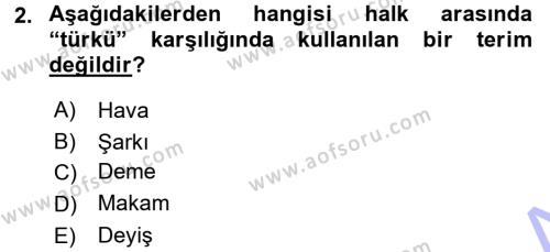 Türk Dili ve Edebiyatı Bölümü 5. Yarıyıl Türk Halk Şiiri Dersi 2016 Yılı Güz Dönemi Dönem Sonu Sınavı 2. Soru