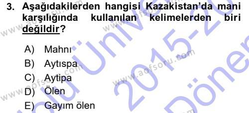 Türk Dili ve Edebiyatı Bölümü 5. Yarıyıl Türk Halk Şiiri Dersi 2016 Yılı Güz Dönemi Dönem Sonu Sınavı 3. Soru