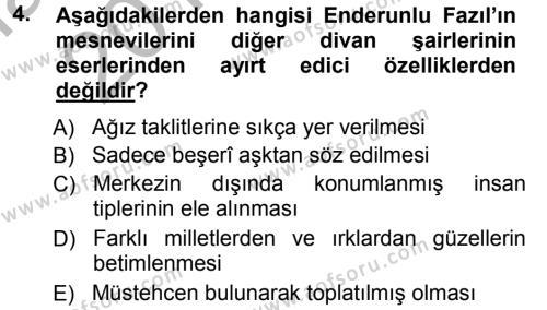 Türk Dili ve Edebiyatı Bölümü 7. Yarıyıl XVIII. Yüzyıl Türk Edebiyatı Dersi 2013 Yılı Güz Dönemi Ara Sınavı 4. Soru