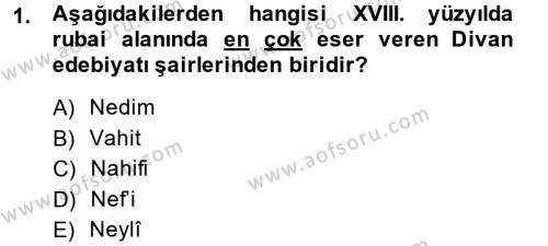 XVIII. Yüzyıl Türk Edebiyatı Dersi 2013 - 2014 Yılı (Vize) Ara Sınav Soruları 1. Soru