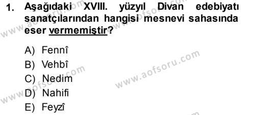 XVIII. Yüzyıl Türk Edebiyatı Dersi 2013 - 2014 Yılı (Final) Dönem Sonu Sınav Soruları 1. Soru