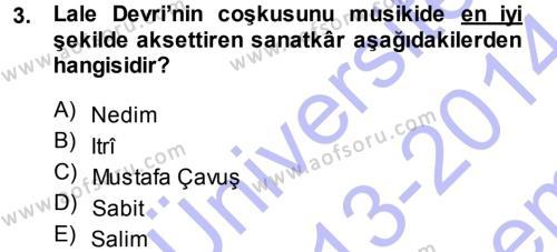 XVIII. Yüzyıl Türk Edebiyatı Dersi 2013 - 2014 Yılı (Final) Dönem Sonu Sınav Soruları 3. Soru