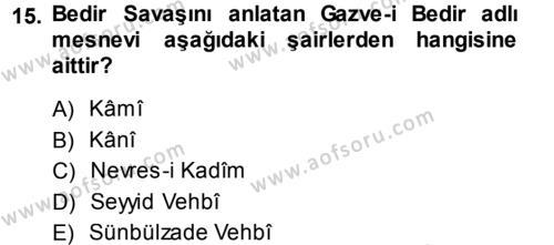 XVIII. Yüzyıl Türk Edebiyatı Dersi Tek Ders Sınavı Deneme Sınav Soruları 15. Soru
