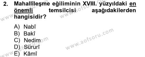 XVIII. Yüzyıl Türk Edebiyatı Dersi 2014 - 2015 Yılı Dönem Sonu Sınavı 2. Soru