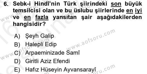 XVIII. Yüzyıl Türk Edebiyatı Dersi Tek Ders Sınavı Deneme Sınav Soruları 6. Soru