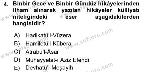 XVIII. Yüzyıl Türk Edebiyatı Dersi 2017 - 2018 Yılı (Final) Dönem Sonu Sınav Soruları 4. Soru
