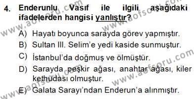 XIX. Yüzyıl Türk Edebiyatı Dersi 2014 - 2015 Yılı (Final) Dönem Sonu Sınav Soruları 4. Soru