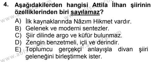 Cumhuriyet Dönemi Türk Şiiri Dersi 2012 - 2013 Yılı Dönem Sonu Sınavı 4. Soru