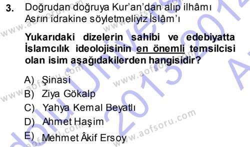 Cumhuriyet Dönemi Türk Şiiri Dersi 2013 - 2014 Yılı Ara Sınavı 3. Soru