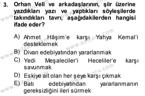 Türk Dili ve Edebiyatı Bölümü 7. Yarıyıl Cumhuriyet Dönemi Türk Şiiri Dersi 2014 Yılı Güz Dönemi Dönem Sonu Sınavı 3. Soru