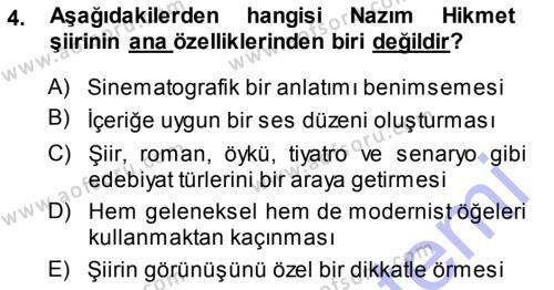 Cumhuriyet Dönemi Türk Şiiri Dersi 2013 - 2014 Yılı Dönem Sonu Sınavı 4. Soru