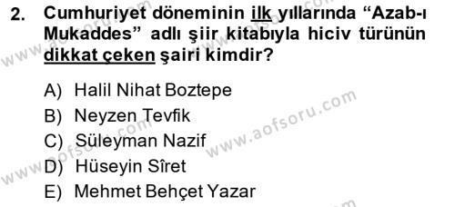 Cumhuriyet Dönemi Türk Şiiri Dersi 2014 - 2015 Yılı (Final) Dönem Sonu Sınav Soruları 2. Soru