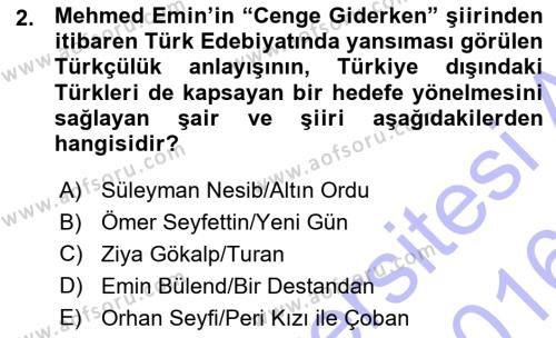 Cumhuriyet Dönemi Türk Şiiri Dersi 2015 - 2016 Yılı Ara Sınavı 2. Soru