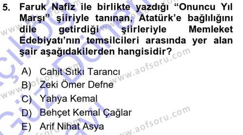 Türk Dili ve Edebiyatı Bölümü 7. Yarıyıl Cumhuriyet Dönemi Türk Şiiri Dersi 2016 Yılı Güz Dönemi Ara Sınavı 5. Soru