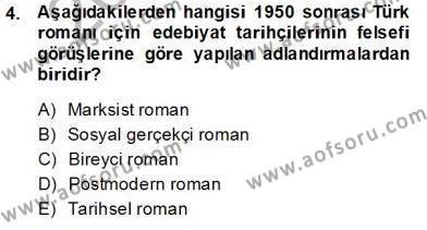 Çağdaş Türk Romanı Dersi 2013 - 2014 Yılı Tek Ders Sınav Soruları 4. Soru