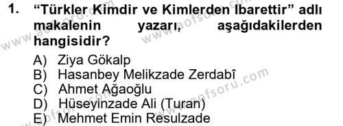 Çağdaş Türk Edebiyatları 1 Dersi 2012 - 2013 Yılı (Vize) Ara Sınav Soruları 1. Soru