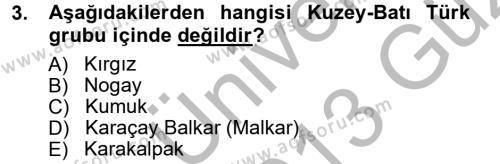 Çağdaş Türk Edebiyatları 1 Dersi 2012 - 2013 Yılı (Vize) Ara Sınav Soruları 3. Soru